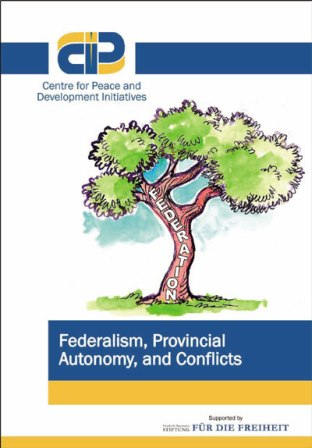 Federalism, Provincial Autonomy, and Conflicts
