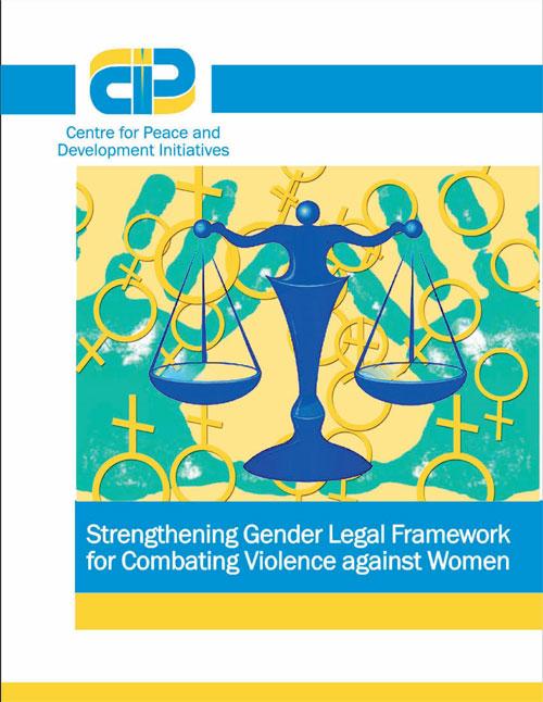 Strengthening Gender Legal Framework for Combating Violence against Women