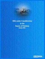 Parliamentary Alert I: Bills under Consideration in the Senate of Pakistan