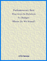 Parliamentary Best Practices In Relation To Budget: Where Do We Stand?