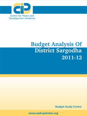 Budget Analysis of District Sargodha 2011 - 12