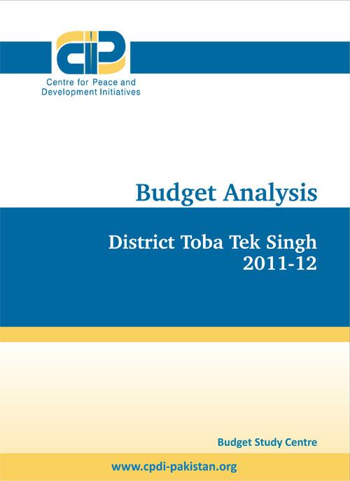 Budget Analysis - District Toba Tek Singh 2011-12
