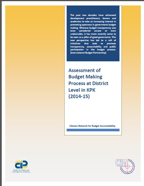 Assessment of Budget Making Process at District Level in KP (2014-15)