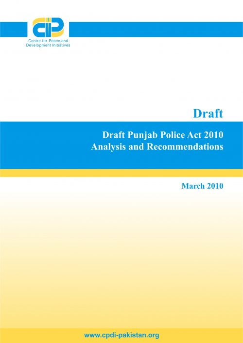 Draft Punjab Police Act 2010: Analysis and Recommendations