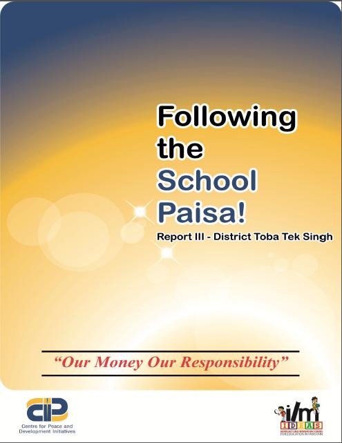 Following the School Paisa Report-III(District Toba Tek Singh)(2014)