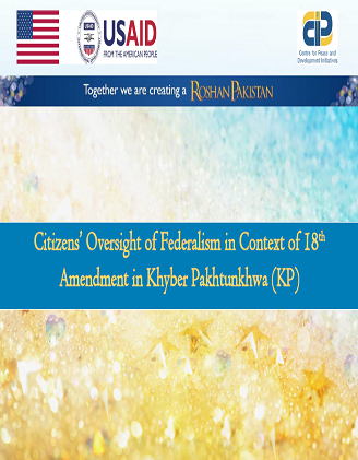 Oversight of Federalism in Context of 18th Amendment in Khyber Pakhtunkhwa