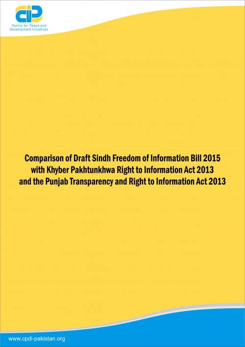 Comparison of Draft Sindh Freedom of Information Bill 2015 with Khyber Pakhtunkhwa Right to Information Act 2013 and the Punjab Transparency and Right to Information Act 2013