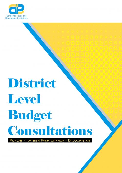 District Level Budget Consultations(Punjab-KP-Balochistan)