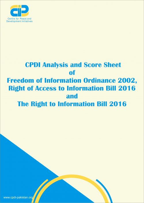 CPDI Analysis and Score Sheet of Freedom of Information Ordinance 2002, Right of Access to Information Bill 2016 and The Right to Information Bill 2016