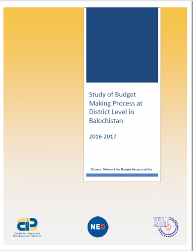 The Study of Budget Making Process at District Level in Balochistan 2016-17