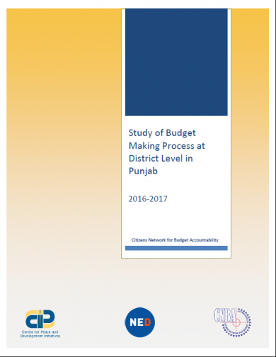The Study of Budget Making Process at District Level in Punjab - 2016-17