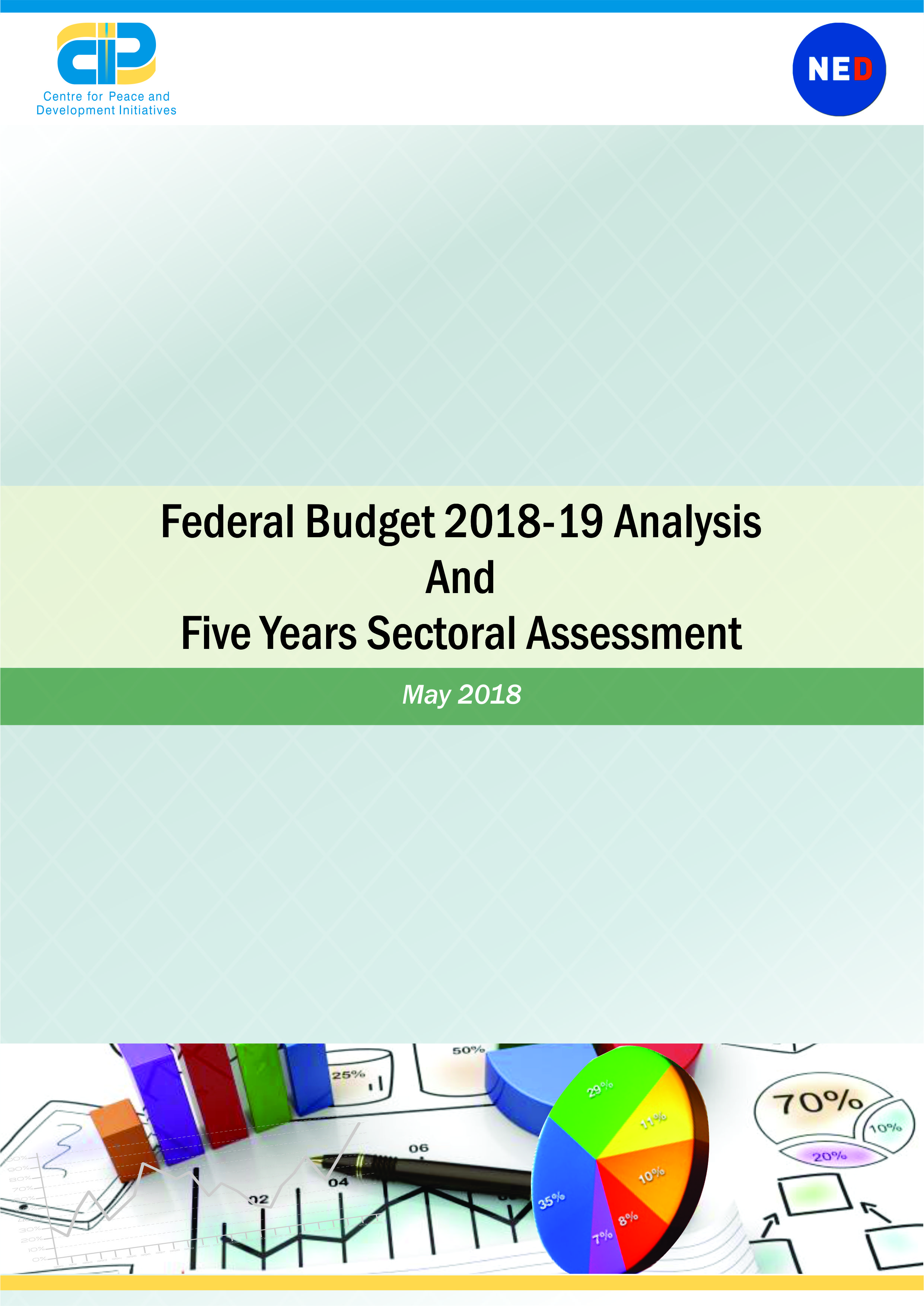 Federal Budget 2018-19 Analysis and Five Years Sectoral Assessment