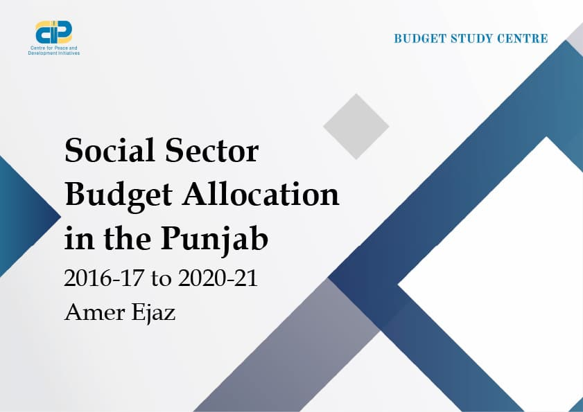Social Sector Budget Allocation in The Punjab 2016-17 to 2020-21